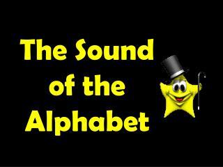 The Sound  of the Alphabet