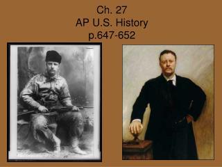 Ch. 27  AP U.S. History p.647-652