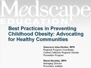Best Practices in Preventing Childhood Obesity: Advocating for Healthy Communities