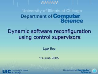 Dynamic software reconfiguration using control supervisors