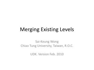 Merging Existing Levels
