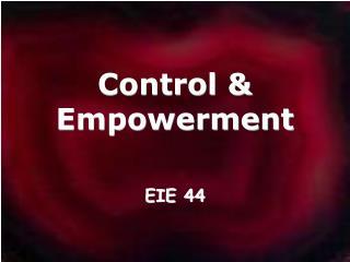Control & Empowerment