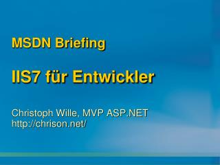 MSDN Briefing  IIS7 f r Entwickler