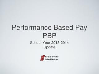Performance Based Pay PBP