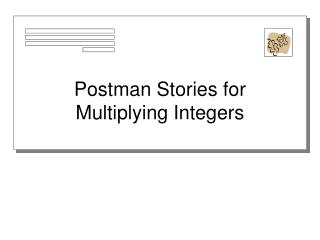 Postman Stories for Multiplying Integers