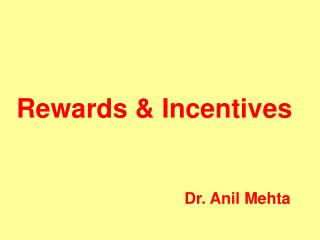 Rewards & Incentives
