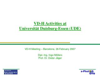 VD-H Activities at  Universität Duisburg-Essen (UDE)