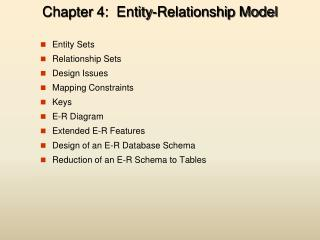 Chapter  4 :   Entity-Relationship Model