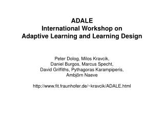 ADALE International Workshop on  Adaptive Learning and Learning Design