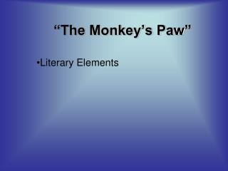 �The Monkey�s Paw�