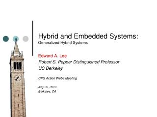 Hybrid and Embedded Systems: Generalized Hybrid Systems