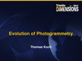 Evolution of Photogrammetry