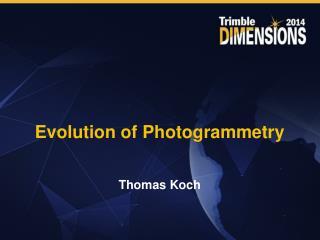 Evolution of Photogrammetry