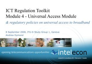 ICT Regulation Toolkit  Module 4 - Universal Access Module