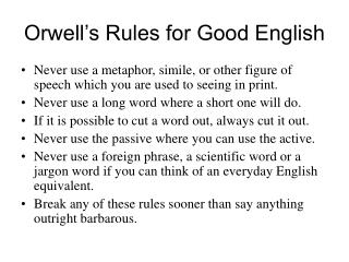 Orwell's Rules for Good English