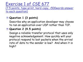 Exercise 1 of CSE 677 (7.5 points, type print, hard-copy, <500words answer to each question)
