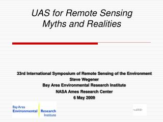 UAS for Remote Sensing Myths and Realities