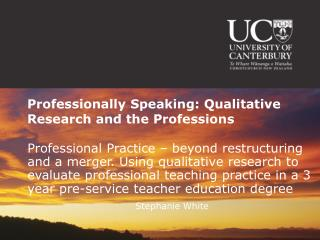 Professionally Speaking: Qualitative Research and the Professions