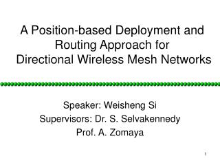 A Position-based  Deployment and Routing  Approach  for Directional  Wireless Mesh Networks