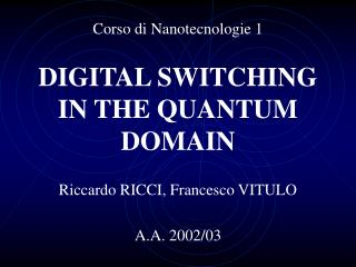 DIGITAL SWITCHING IN THE QUANTUM DOMAIN