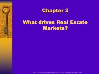 Chapter 2 What drives Real Estate Markets?