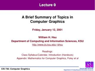Friday, January 12, 2001  William H. Hsu Department of Computing and Information Sciences, KSU cis.ksu
