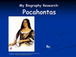 My Biography Research: Pocahontas