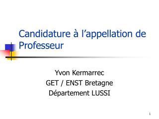 Candidature à l'appellation de Professeur