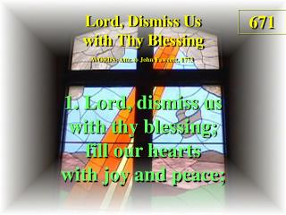 Lord, Dismiss Us with Thy Blessing (1)