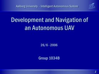 Development and Navigation of an Autonomous UAV