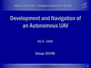 Development and Navigation of an Autonomous UAV