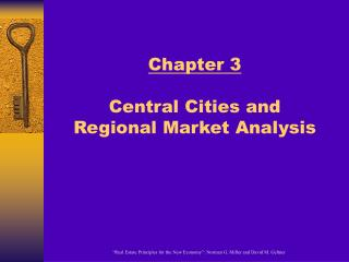 Chapter 3 Central Cities and  Regional Market Analysis