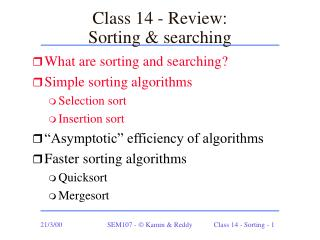 Class 14 - Review: Sorting & searching