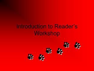 Introduction to Reader�s Workshop
