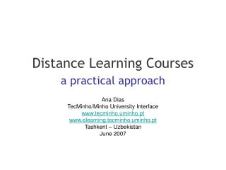 Distance Learning Courses a practical approach