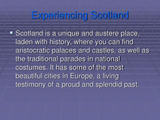 Experiencing Scotland
