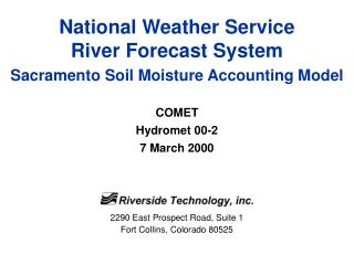 National Weather Service River Forecast System Sacramento Soil Moisture Accounting Model