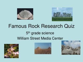 Famous Rock Research Quiz