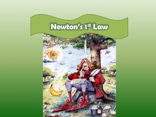 Newton's 1 st  Law