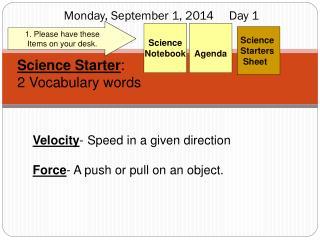 Monday, September 1, 2014     Day  1