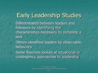 Early Leadership Studies