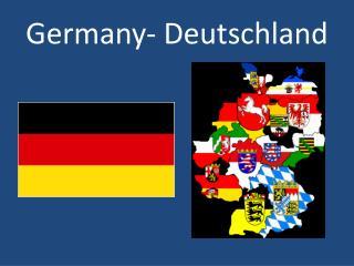 Germany- Deutschland