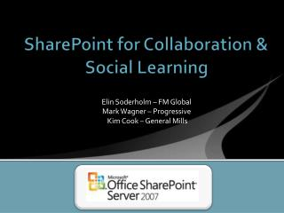 SharePoint for Collaboration & Social Learning