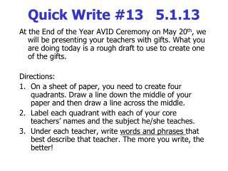 Quick Write #13   5.1.13