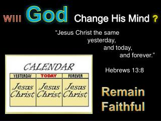 Will God Change His Mind  ?