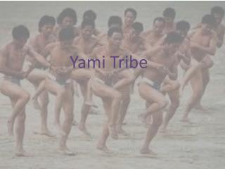 Yami  Tribe