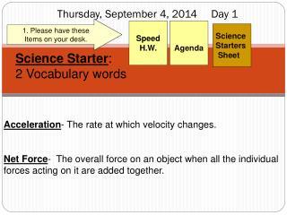 Thursday, September 4, 2014     Day  1