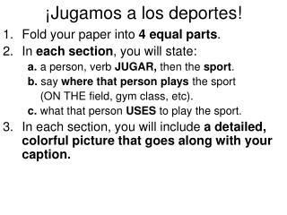 ¡Jugamos a los deportes!