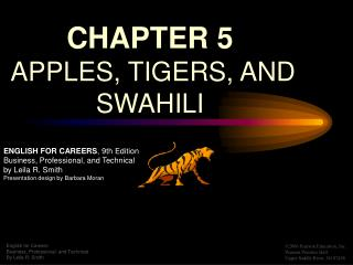 CHAPTER 5   APPLES, TIGERS, AND SWAHILI
