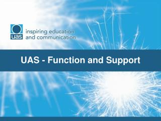 UAS - Function and Support
